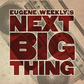 Eugene Weekly's Next Big Thing - FINALS!