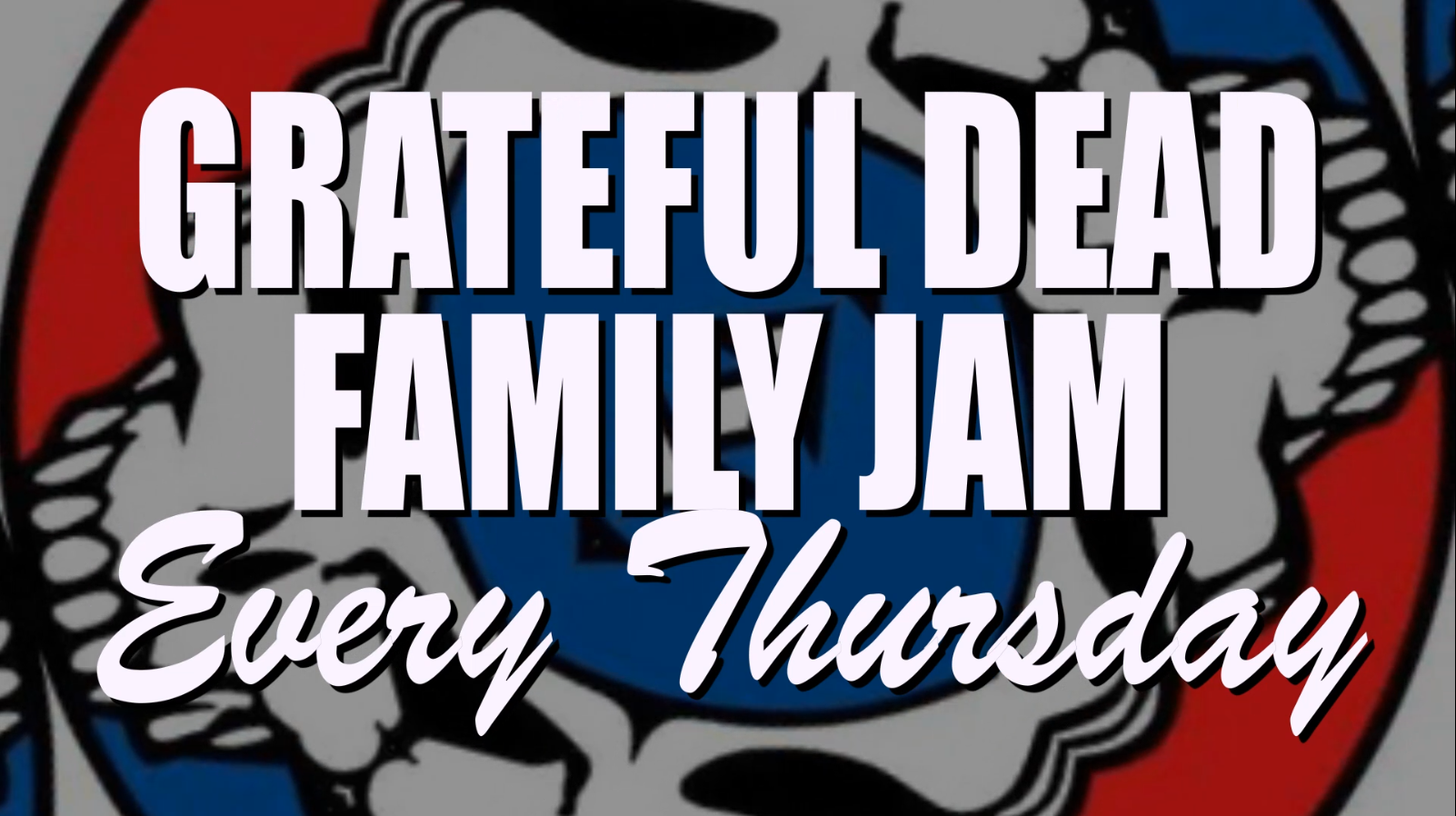 The Grateful Dead Family Jam