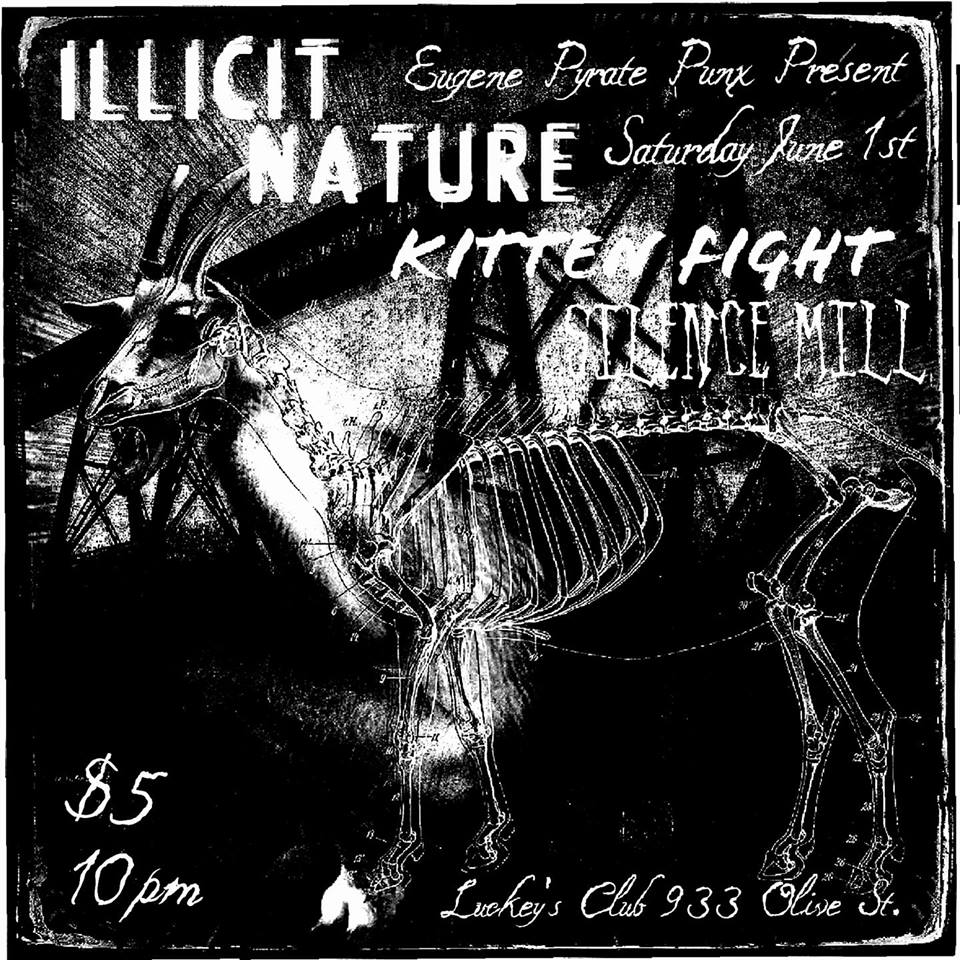 SILENCE MILL / KITTEN FIGHT (boise) / ILLICIT NATURE (boise)