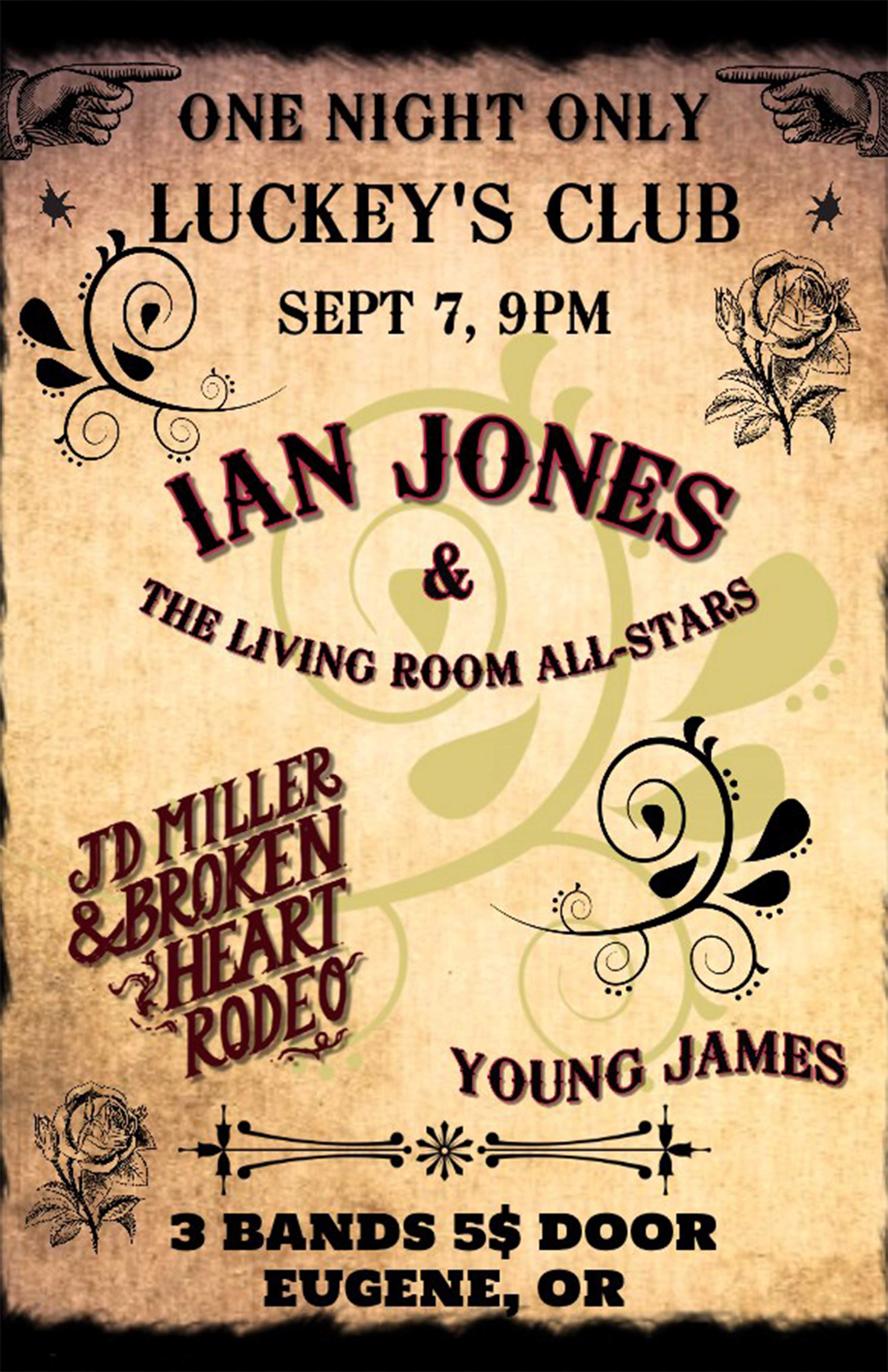 Ian Jones & The Living Room All Stars / JD Miller & Broken Heart Rodeo / Young James