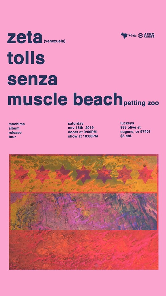 TOLLS / THE ZETA / SENZA / MUSCLE BEACH PETTING ZOO