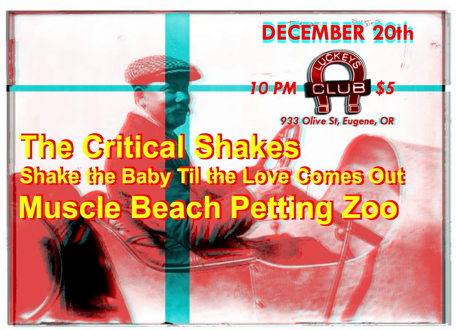 The Critical Shakes / Shake The Baby Til The Love Comes Out / Muscle Beach Petting Zoo