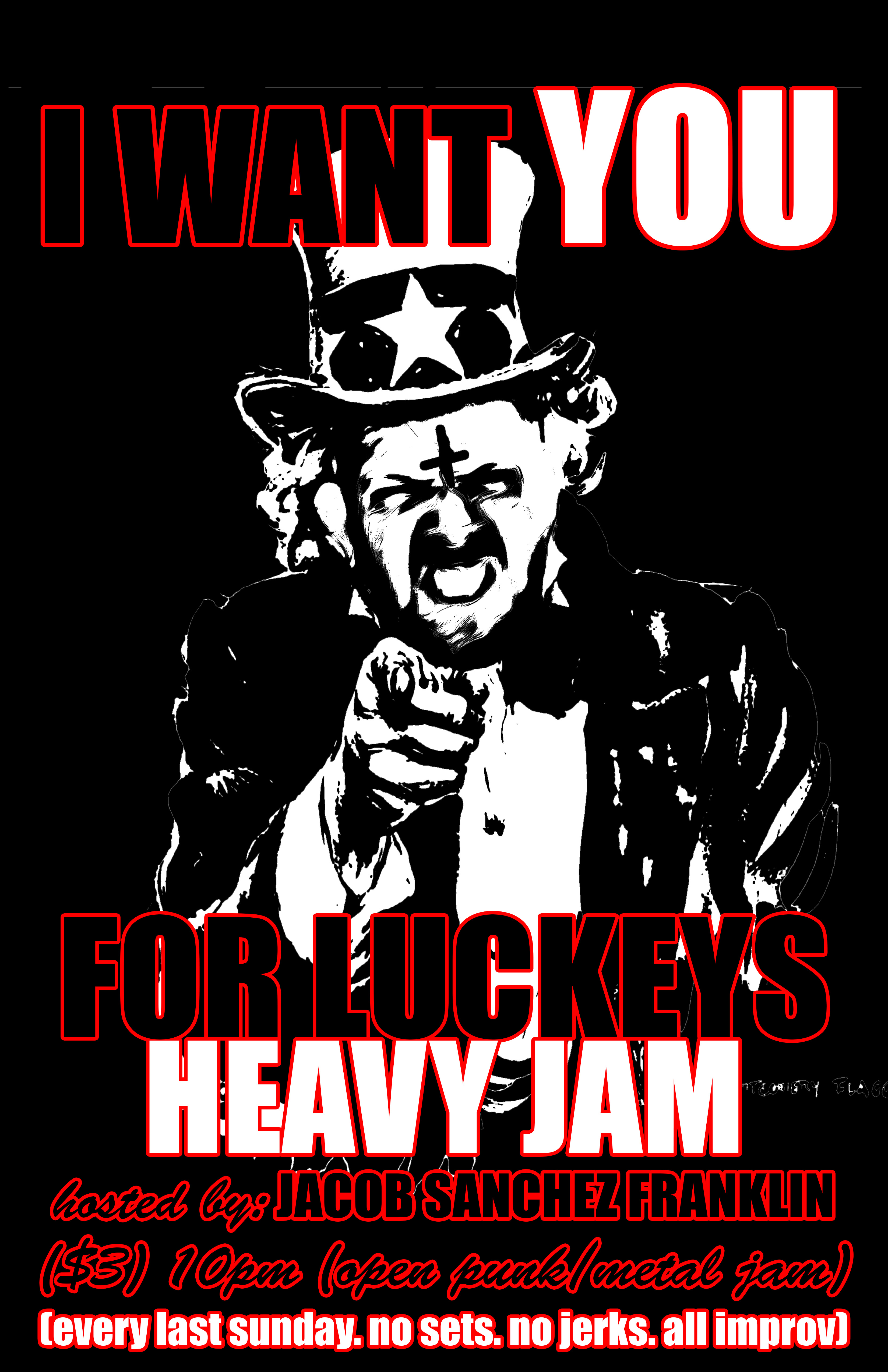 Luckeys Heavy Jam starring Jacob Sanchez Franklin