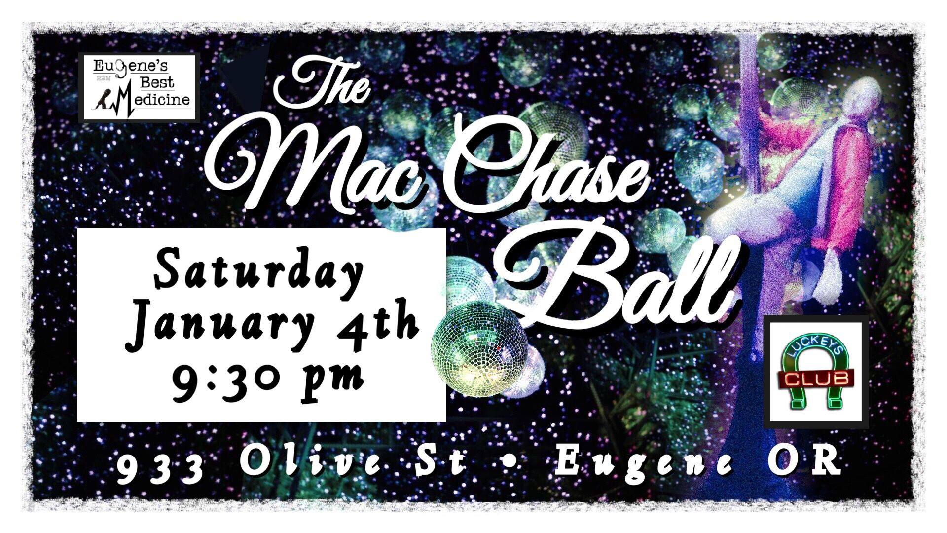 The Mac Chase Ball with Penny Glass, Max Brockmann, Mike McGowan, with The Critical Shakes