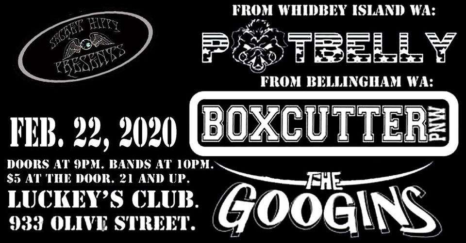 Pot Belly + Boxcutter + The Googins