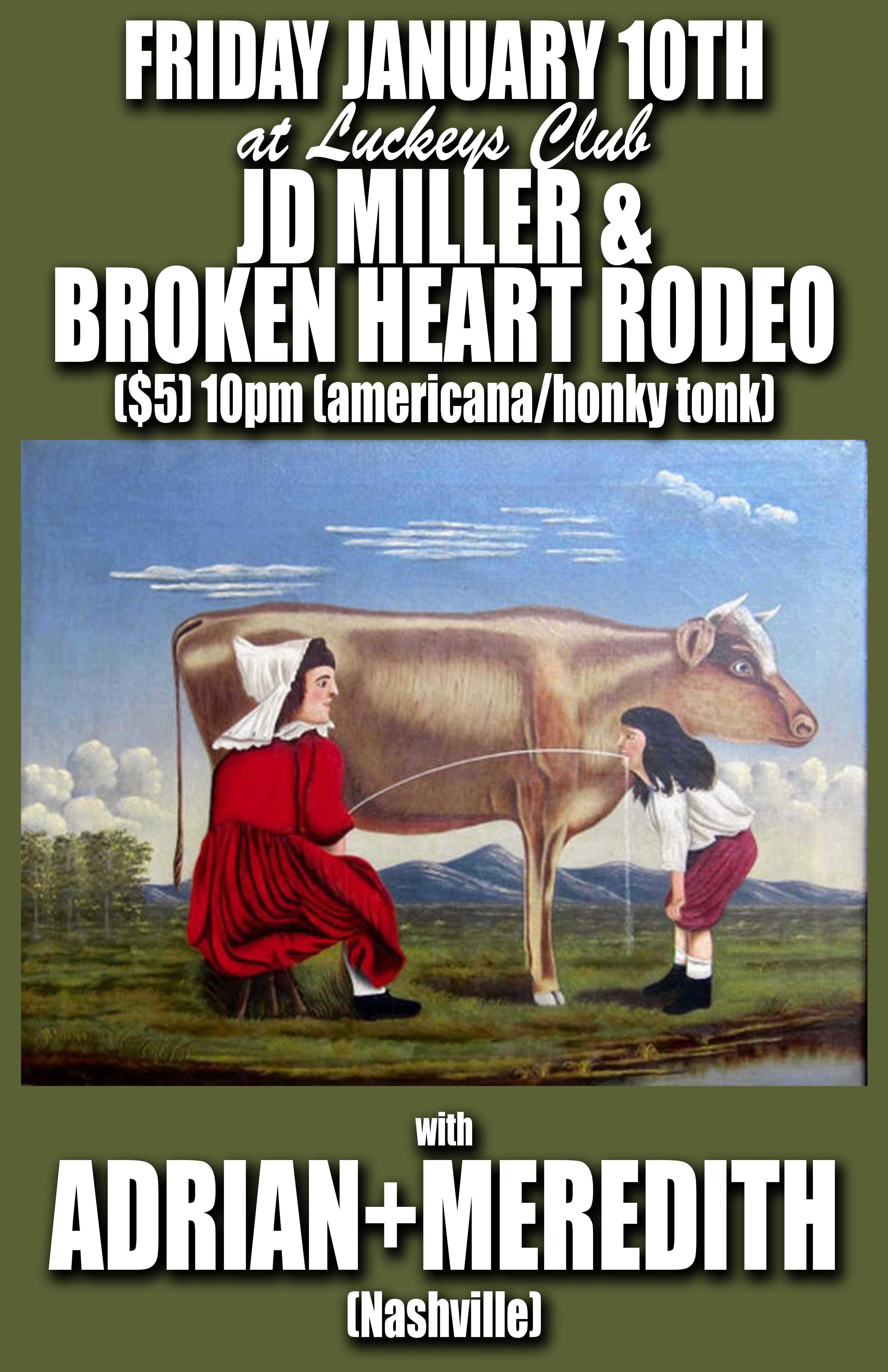 Adrian + Meredith (Nashville) and JD Miller's Broken Heart Rodeo